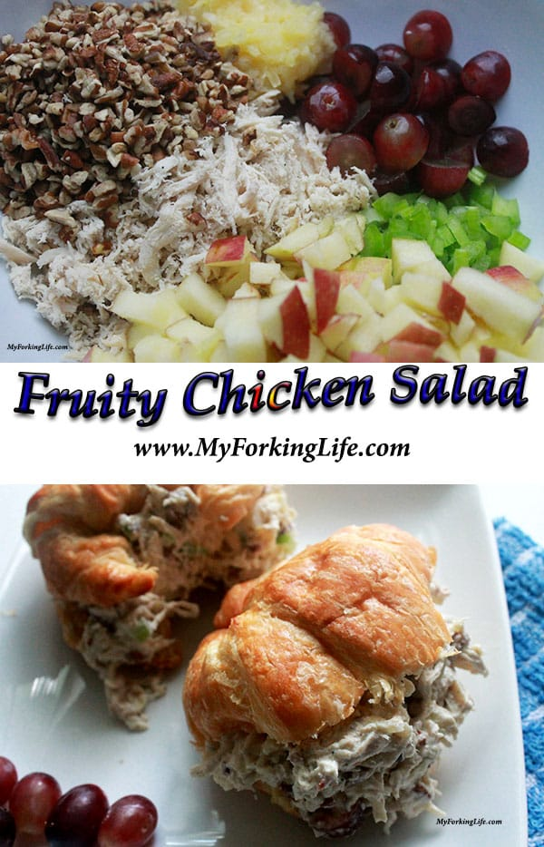 Fruity chicken salad. Creamy, healthy, and delicious. Great for bag lunches. www.myforkinglife.com