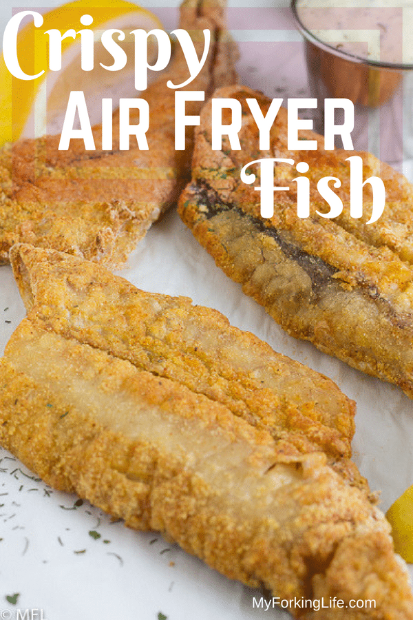 This Crispy Air Fryer Fish Recipe is delicious and healthy. Tried and true method for golden and crispy fish filets in the air fryer. #airfryer #airfryerrecipes #airfryerfish #healthy #healthyrecipes #myforkinglife #airfriedfish #crispyairfriedfish #easyrecipe #quickrecipe #dinnerecipes