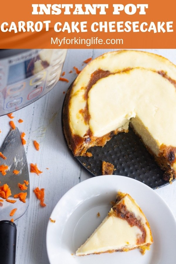 pin for Instant pot carror cake cheesecake