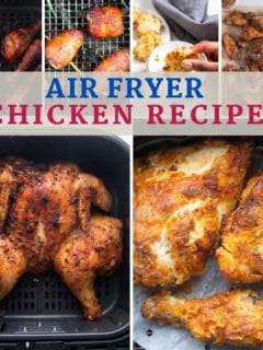 photos of chicken recipes that were made in the air fryer with text that says air fryer chicken recipes